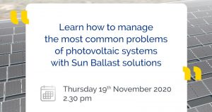 Learn how to manage the most common problems of photovoltaic systems with Sun Ballast solutions