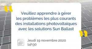 Veuillez apprendre à gérer les problèmes les plus courants des installations photovoltaïques avec les solutions Sun Ballast