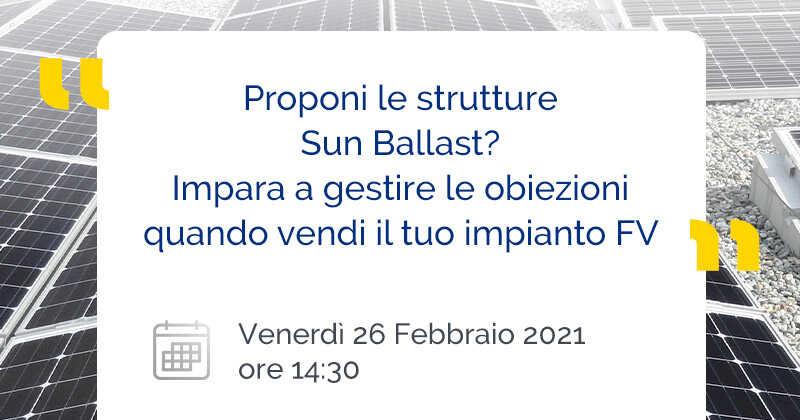 Proponi le strutture Sun Ballast? Impara a gestire le obiezioni quando vendi il tuo impianto FV